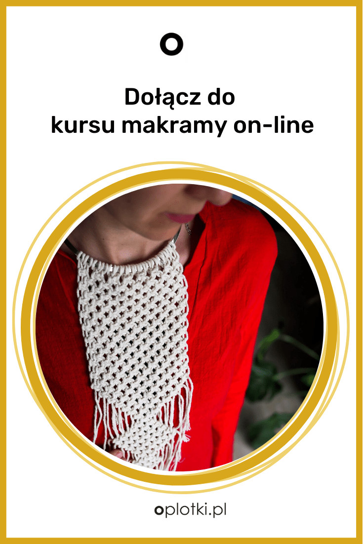 dołacz do kursu makramy on-line
