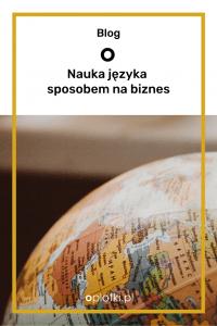 nauka języka w domu sposobem na biznes