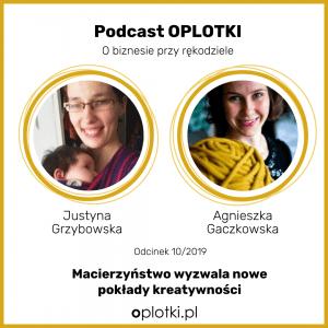 Podcast oplotki z Justyną Grzybowską