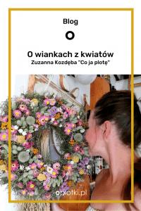 o wiankach z kwiatów zuza kozdęba