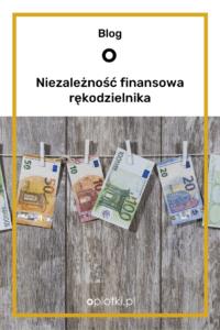 niezależność finansowa rękodzielnika
