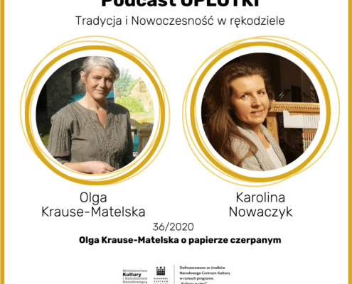 9_36_2020 Olga Krause-Matelska o papierze czerpanym