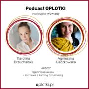 podcast z Karoliną Brzuchalską