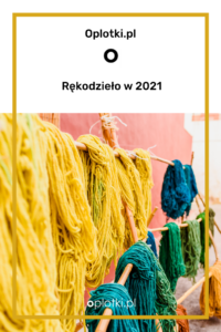 rękodzieło w 2021
