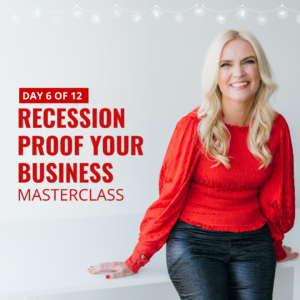recession proof your business sigrun