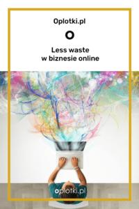 less waste w biznesie