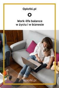 rownowaga-w-zyciu-work-life-balance (1)