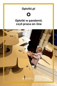 OPLOTKI w pandemii kartony i dzieci